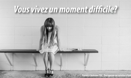 Moments difficiles