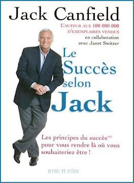 suggestion de lecture, le succès selon Jack, un livre merveilleux pour se propulser vers l'accomplissement de nos rêves