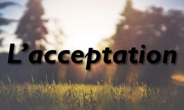 Réflexions et citations sur l'acceptation