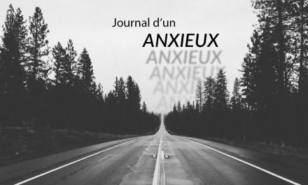 Présentation – Le journal d'un anxieux – Vivre avec l'anxiété